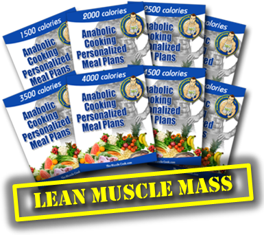 Anabolic Cooking Meal Plans For Lean Muscle Mass Gains